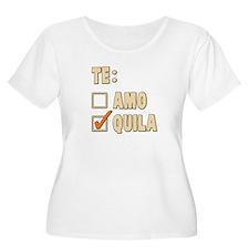 Te Amo Tequila Spanish Choice Plus Size T-Shirt