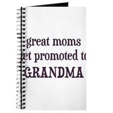 Great Moms Get Promoted To Grandma Journal