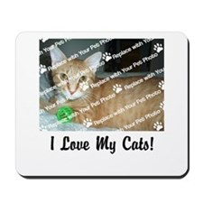 CUSTOMIZE Add Photo Love CatS Mousepad