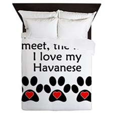 The More I Love My Havanese Queen Duvet
