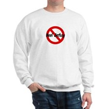 Anti Beef Jerkey Sweatshirt