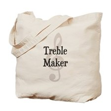 Treble Maker Clef Musical Trouble Maker Tote Bag