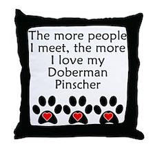 The More I Love My Doberman Pinscher Throw Pillow