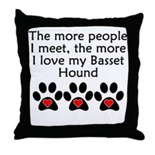 The More I Love My Basset Hound Throw Pillow