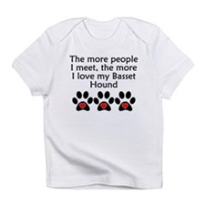 The More I Love My Basset Hound Infant T-Shirt