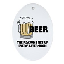 Beer Every Afternoon Ornament (Oval)