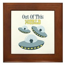 Out Of This WORLD Framed Tile