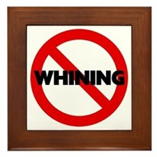 No Whining Framed Tile