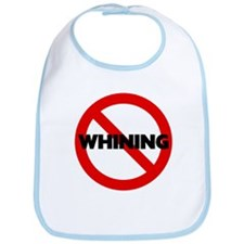 No Whining Bib
