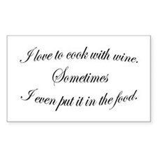 Cooking With Wine Rectangle Decal