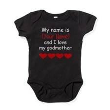 My Name Is And I Love My Godmother Baby Bodysuit