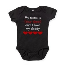 My Name Is And I Love My Daddy Baby Bodysuit