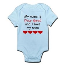 My Name Is And I Love My Nana Body Suit