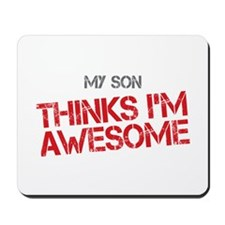 Son Awesome Mousepad