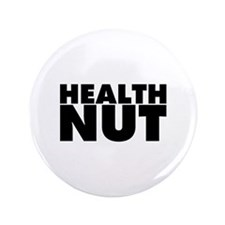 "Health Nut 3.5"" Button (100 pack)"