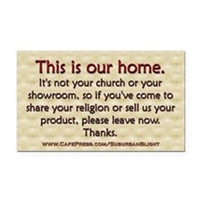 """No Soliciting Our Home"" Rectangle Car Magnet"