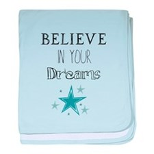 Believe in Your Dreams baby blanket