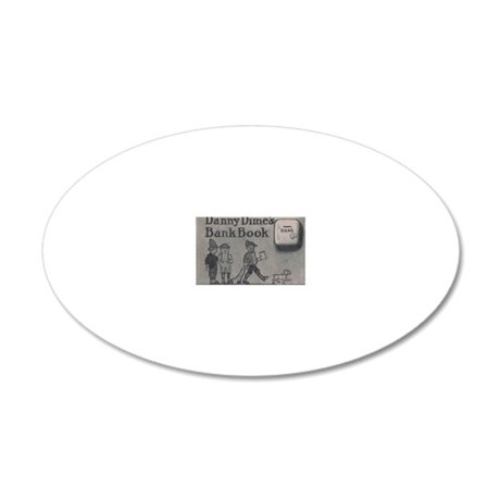 Danny Dime's Bank Book (F.A. 20x12 Oval Wall Decal