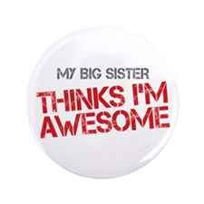 "Big Sister Awesome 3.5"" Button"