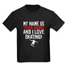My Name Is And I Love Skating T-Shirt
