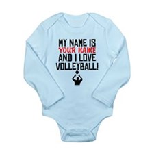 My Name Is And I Love Volleyball Body Suit