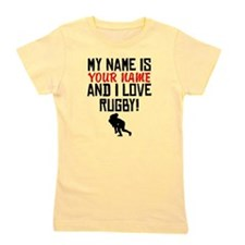 My Name Is And I Love Rugby Girl's Tee