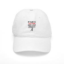 My Name Is And I Love Cricket Baseball Baseball Cap