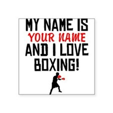 My Name Is And I Love Boxing Sticker