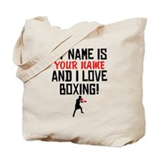 My Name Is And I Love Boxing Tote Bag