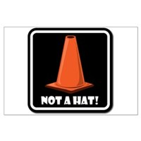 Not-A-Hat-Cone-Posters