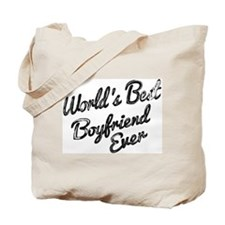 Worlds best boyfriend Tote Bag