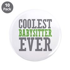 "Coolest Babysitter Ever 3.5"" Button (10 pack)"