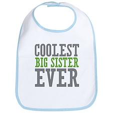 Coolest Big Sister Ever Bib