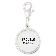 Trouble Maker Silver Round Charm