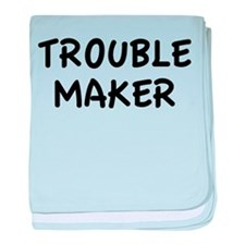 Trouble Maker baby blanket