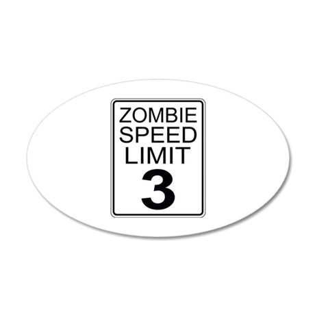 Zombie Speed Limit 22x14 Oval Wall Peel