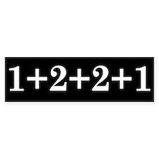 1+2+2+1 Bumper Bumper Sticker