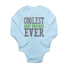 Coolest Baby Brother Ever Long Sleeve Infant Bodys