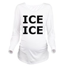Ice Ice (Baby) Long Sleeve Maternity T-Shirt