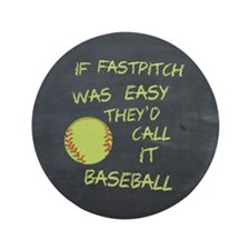 Chalkboard If Fastpitch Was Easy 3.5&Quot; Button