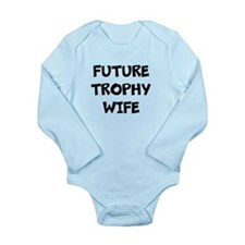 Future Trophy Wife Body Suit