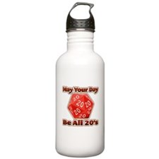 May Your Day Be All 20's Water Bottle