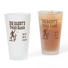 Big Daddys Twink Ranch Drinking Glass