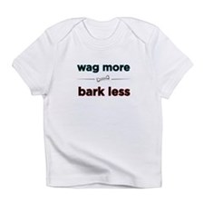 wag_more.png Infant T-Shirt