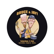 "Bruce and Jay 3.5"" Button"