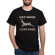 Eat More Fast Food Hunting Humor T-Shirt
