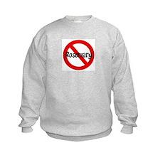 Anti Rosemary Sweatshirt