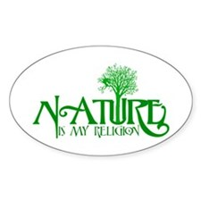 Nature Is My Religion Oval Stickers