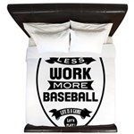 Less work more Baseball King Duvet
