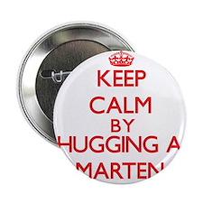 """Keep calm by hugging a Marten 2.25"""" Button"""